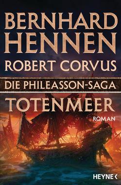 Die Phileasson-Saga – Totenmeer von Corvus,  Robert, Hennen,  Bernhard