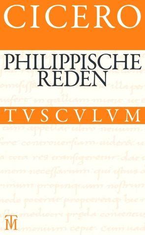 Die philippischen Reden / Philippica von Cicero, Fuhrmann,  Manfred, Nickel,  Rainer