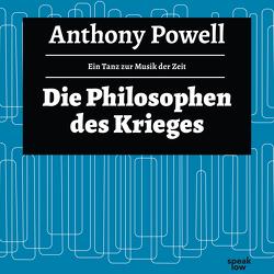 Die Philosophen des Krieges von Arnold,  Frank, Feldmann,  Heinz, Powell,  Anthony