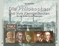 Die Philosophen und ihre Kerngedanken von Buchholz,  Peter, Poller,  Horst