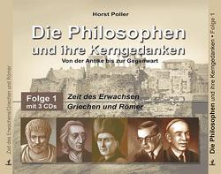 Die Philosophen und ihre Kerngedanken von Frass,  Wolf, Poller,  Horst
