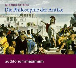 Die Philosophie der Antike von Ries,  Wiebrecht