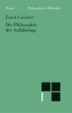 Die Philosophie der Aufklärung von Cassirer,  Ernst, Hartung,  Gerald, Rosenkranz,  Claus, Schubbach,  A