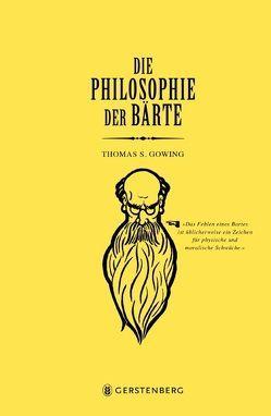 Die Philosophie der Bärte von Gowing,  Thomas S.