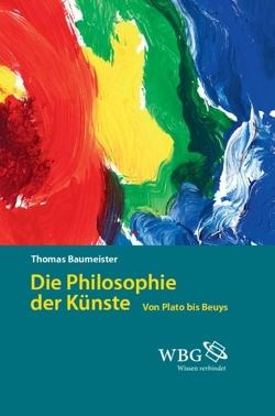 Die Philosophie der Künste von Baumeister,  Thomas