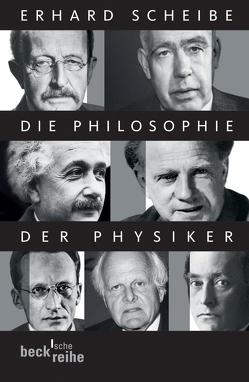 Die Philosophie der Physiker von Scheibe,  Erhard