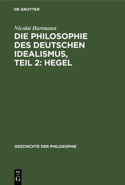 Die Philosophie des deutschen Idealismus von Hartmann,  Nicolai