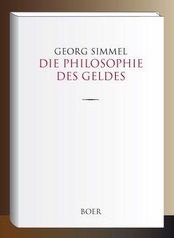 Die Philosophie des Geldes von Simmel,  Georg