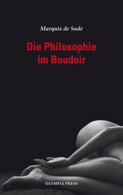 Die Philosophie im Boudoir von Sade,  Marquis de