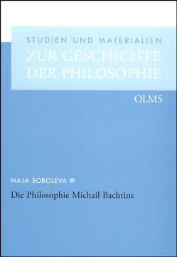 Die Philosophie Michail Bachtins von Soboleva,  Maja