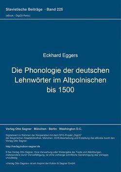 Die Phonologie der deutschen Lehnwörter im Altpolnischen bis 1500 von Eggers,  Eckhard