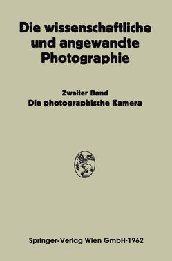 Die Photographische Kamera von Michel,  Kurt, Stüper,  Josef