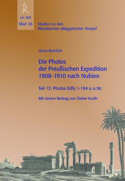 Die Photos der Preußischen Expedition 1908-1910 nach Nubien von Beinlich,  Horst