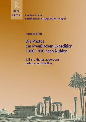 Die Photos der Preußischen Expedition 1908-1910 nach Nubien, Teil 11 von Beinlich,  Horst