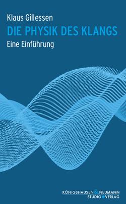 Die Physik des Klangs von Gillessen,  Klaus