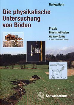 Die physikalische Untersuchung von Böden von Hartge,  Karl H, Horn,  Rainer