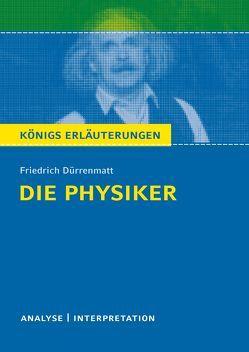 Die Physiker vom Friedrich Dürrenmatt. von Dürrenmatt,  Friedrich, Matzkowski,  Bernd
