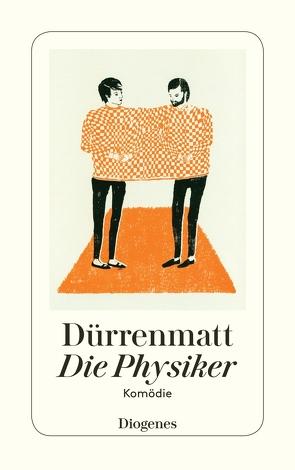 Die Physiker von Dürrenmatt,  Friedrich