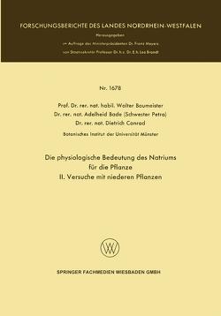 Die physiologische Bedeutung des Natriums für die Pflanze von Baumeister,  Walter, Schmidt,  Lothar