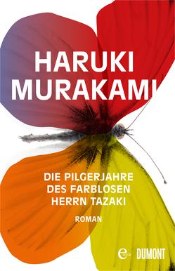 Die Pilgerjahre des farblosen Herrn Tazaki von Gräfe,  Ursula, Murakami,  Haruki