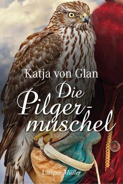 Die Pilgermuschel von von Glan,  Katja