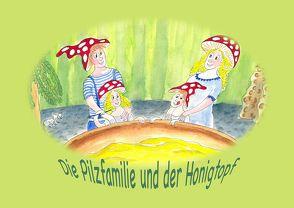 Die Pilzfamilie und der Honigtopf von Jenzer,  Jean, Jenzer,  Sabine