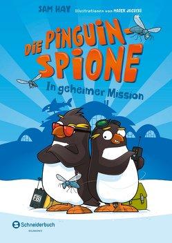 Die Pinguin-Spione – In geheimer Mission von Hay,  Sam, Jagucki,  Marek, Kugler,  Frederik