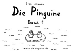 Die Pinguine – Band 1 von Himmen,  Sven