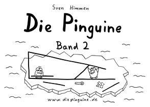 Die Pinguine – Band 2 von Himmen,  Sven
