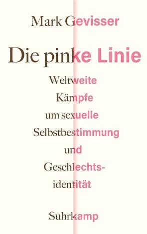 Die pinke Linie von Dierlamm,  Helmut, Gevisser,  Mark, Schlatterer,  Heike