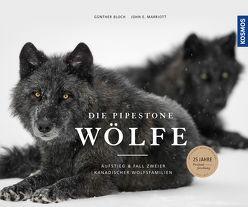 Die Pipestone-Wölfe von Bloch,  Günther, Marriott,  John E.