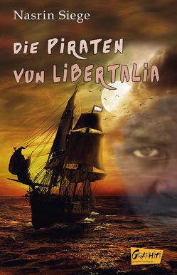 Die Piraten der Libertalia von Siege,  Nasrin