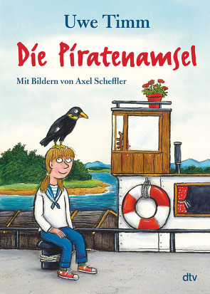 Die Piratenamsel von Scheffler,  Axel, Timm,  Uwe