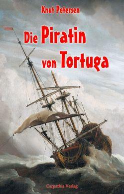 Die Piratin von Tortuga von Petersen,  Knut