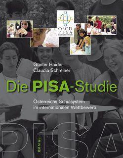 Die PISA-Studie von Haider,  Günter, Schreiner,  Claudia