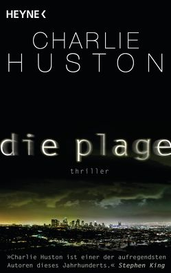Die Plage von Huston,  Charlie, Wagner,  Alexander