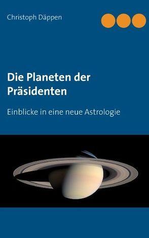 Die Planeten der Präsidenten von Däppen,  Christoph
