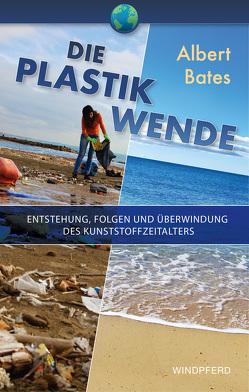 Die Plastik-Wende von Bates,  Albert