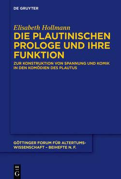 Die plautinischen Prologe und ihre Funktion von Hollmann,  Elisabeth