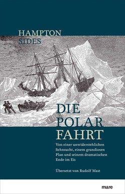 Die Polarfahrt von Mast,  Rudolf, Sides,  Hampton