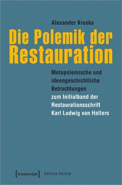 Die Polemik der Restauration von Kruska,  Alexander