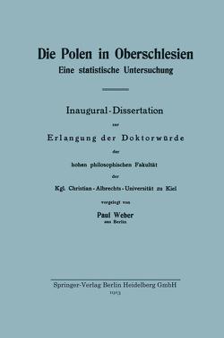 Die Polen in Oberschlesien von Weber,  Paul