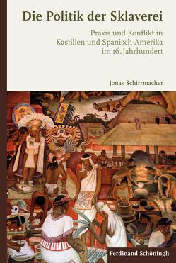 Die Politik der Sklaverei von Schirrmacher,  Jonas