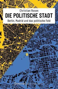 Die politische Stadt von Rosen,  Christian