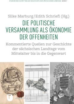 Die politische Versammlung als Ökonomie der Offenheiten von Marburg,  Silke, Schriefl,  Edith