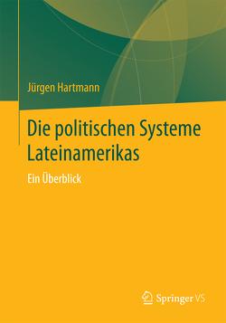 Die politischen Systeme Lateinamerikas von Hartmann,  Jürgen