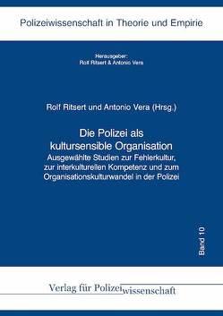 Die Polizei als kultursensible Organisation von Ritsert ,  Rolf, Vera,  Antonio