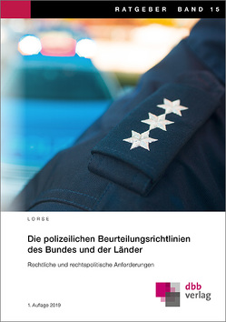 Die polizeilichen Beurteilungsrichtlinien des Bundes und der Länder von Lorse,  Jürgen