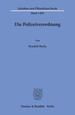 Die Polizeiverordnung. von Burke,  Hendrik