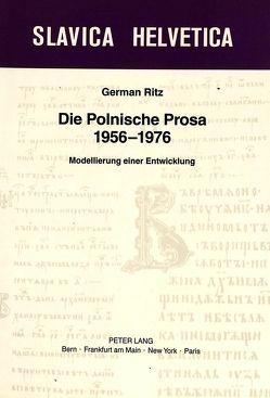 Die Polnische Prosa 1956-1976 von Ritz,  German-Markus